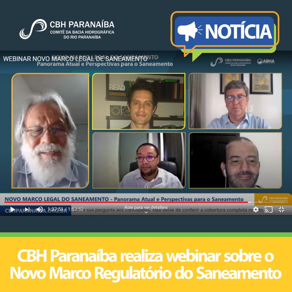 CBH Paranaíba realiza webinar sobre o Novo Marco Regulatório do Saneamento